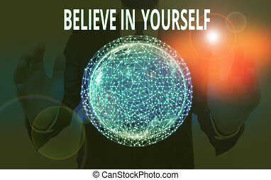 Word writing text Believe In Yourself. Business concept for common piece of advice that you can do everything Elements of this image furnished by NASA.