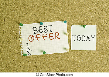 Word writing text Best Offer. Business concept for great agreement entered by parties for their mutual benefit Corkboard color size paper pin thumbtack tack sheet billboard notice board.