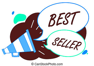 Word writing text Best Seller. Business concept for book or other product that sells in very large numbers Megaphone loudspeaker speech bubbles important message speaking out loud.