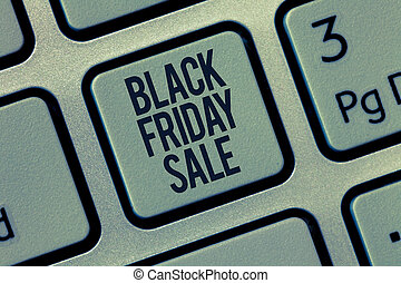Word writing text Black Friday Sale. Business concept for Shopping Day Start of the Christmas Shopping Season.