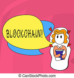Word writing text Blockchain. Business concept for Register Log Financial Statement Digital Data Technology Record.