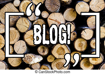 Word writing text Blog. Business concept for Preperation of catchy content for blogging websites Wooden background vintage wood wild message ideas intentions thoughts.