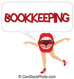 Word writing text Bookkeeping. Business concept for Keeping records of the financial affairs on a business