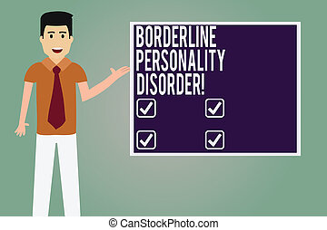 Word writing text Borderline Personality Disorder. Business concept for mental disorder marked by unstable moods Man with Tie Standing Talking Presenting Blank Color Square Board photo.