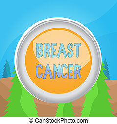 Word writing text Breast Cancer. Business concept for Malignant tumour arising from the cells of the breast Circle button colored sphere switch center background middle round shaped.
