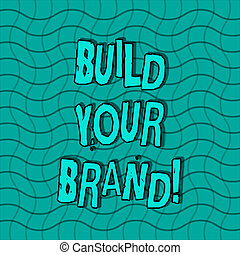 Word writing text Build Your Brand. Business concept for creates or improves customers knowledge and opinions of product Wavy Horizontal and Vertical Lines in Square Mesh Net Pattern in Green Tone.