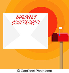 Word writing text Business Conference. Business concept for discuss trends and opportunity relating to the business Blank Big White Envelope and Open Red Mailbox with Small Flag Up Signalling.