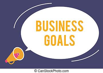Word writing text Business Goals. Business concept for Expectation to accomplish over a specific period of time