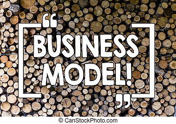 Word writing text Business Model. Business concept for Innovative Strategic Plan Marketing Vision Successful Ideas Wooden background vintage wood wild message ideas intentions thoughts.