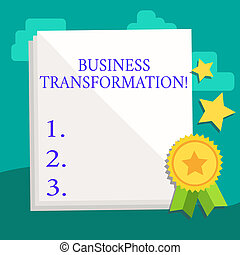 Word writing text Business Transformation. Business concept for process of fundamentally changing systems processes White Blank Sheet of Parchment Paper Stationery with Ribbon Seal Stamp Label.