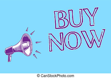 Word writing text Buy Now. Business concept for asking someone to purchase your product Provide good Discount Megaphone loudspeaker blue background important message speaking loud.