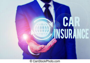 Word writing text Car Insurance. Business photo showcasing Accidents coverage Comprehensive Policy Motor Vehicle Guaranty