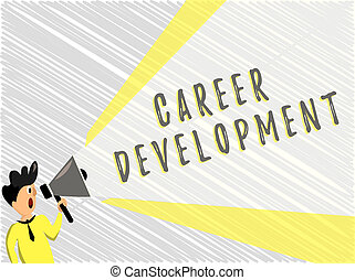 Word writing text Career Development. Business concept for Lifelong learning Improving skills to get a better job