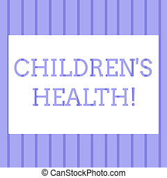 Word writing text Children S Is Health. Business concept for kid condition of being free from illness or disease Pattern of Lines in Blue Straight Seamless Vertical Stripes photo Backdrop.