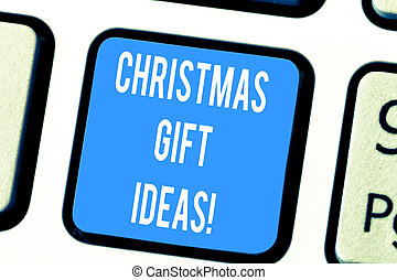 Word writing text Christmas Gift Ideas. Business concept for Suggestion for best presents to give in Christmas day Keyboard key Intention to create computer message pressing keypad idea.