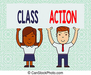 Word writing text Class Action. Business concept for lawsuit filed by small group acting on behalf of a large group Two Smiling People Holding Big Blank Poster Board Overhead with Both Hands.