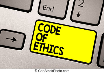 Word writing text Code Of Ethics. Business concept for Moral Rules Ethical Integrity Honesty Good procedure Keyboard yellow key Intention create computer computing reflection document.