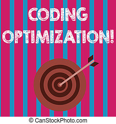 Word writing text Coding Optimization. Business concept for method of code modification to improve code quality Color Dart Board in Concentric Style with Arrow Hitting the Center Bulls Eye.