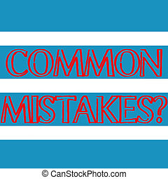 Word writing text Common Mistakes Question. Business concept for repeat act or judgement misguided making something wrong Wide Horizontal Stripe Seamless Pattern of Blue and White Color Alternate.