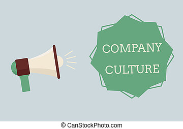 Word writing text Company Culture. Business concept for The environment and elements in which employees work