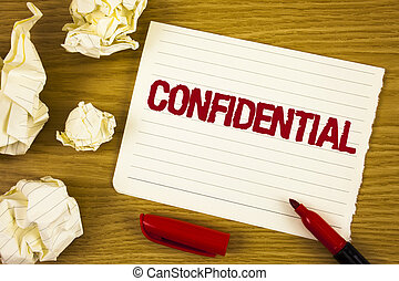 Word writing text Confidential. Business concept for...