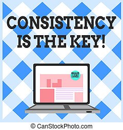 Word writing text Consistency Is The Key. Business concept for by Breaking Bad Habits and Forming Good Ones Open Modern Laptop Switched On with Website Homepage on Screen Web Search.