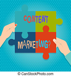 Word writing text Content Marketing Question. Business concept for involves creation and sharing of online material Four Blank Multi Color Jigsaw Puzzle Tile Pieces Put Together by Human Hands.