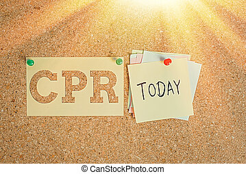 Word writing text Cpr. Business concept for cardiopulmonary resuscitation Method used to keep someone alive Corkboard color size paper pin thumbtack tack sheet billboard notice board.
