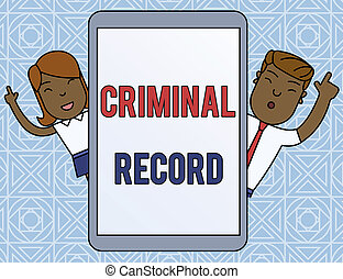 Word writing text Criminal Record. Business concept for profile of a demonstrating criminal history with details Male and Female Index Fingers Up Touch Screen Tablet Smartphone Device.