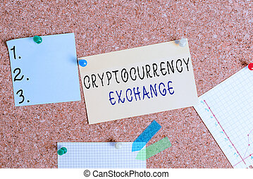 Word writing text Cryptocurrency Exchange. Business concept for allow client to trade digital money for other assets Corkboard color size paper pin thumbtack tack sheet billboard notice board.