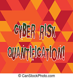 Word writing text Cyber Risk Quantification. Business concept for maintain an acceptable level of loss exposure Stained Glass Effect photo Geometric Shape Blank Copy Space for Poster Ads.