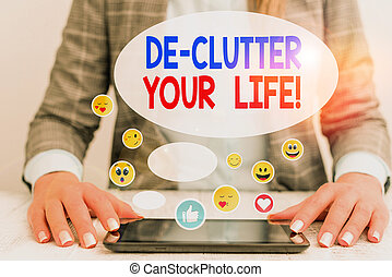 Word writing text De Clutter Your Life. Business photo showcasing remove unnecessary items from untidy or overcrowded places