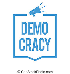 Word writing text Demo Cracy. Business concept for freedom...
