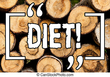 Word writing text Diet. Business concept for Dietitians create meal plans to adopt and maintain healthy eating Wooden background vintage wood wild message ideas intentions thoughts.