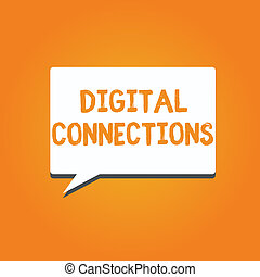 Word writing text Digital Connections. Business concept for...