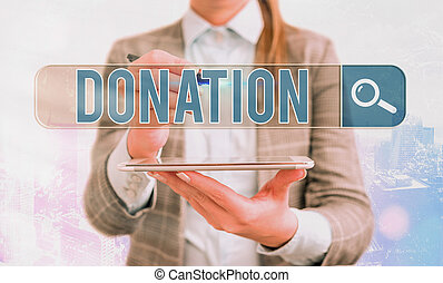 Word writing text Donation. Business concept for something that is given to a charity, especially a sum of money Web search digital information futuristic technology network connection.