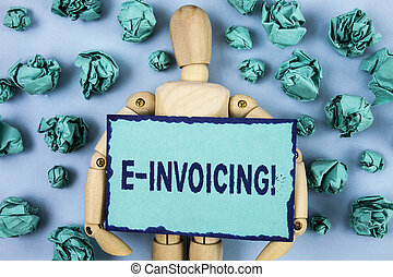 Word writing text E-Invoicing Motivational Call. Business concept for Company encourages use of digital billing written on Sticky note paper within Paper Balls on plain background Jointed Toy