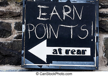 Word writing text Earn Points. Business concept for collecting scores in order qualify to win big prize Advertisement concept with empty copy space on the road sign.