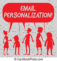 Word writing text Email Personalization. Business concept for allows to insert demonstratingal data into the email template Silhouette Figure of People Talking and Sharing One Colorful Speech Bubble.