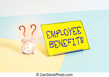 Word writing text Employee Benefits. Business concept for payments made to employees beyond the scope of wages Mini size alarm clock beside a Paper sheet placed tilted on pastel backdrop.