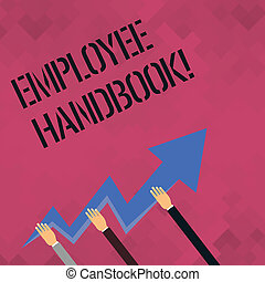 Word writing text Employee Handbook. Business concept for Document Manual Regulations Rules Guidebook Policy Code.