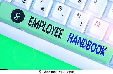 Word writing text Employee Handbook. Business concept for ...