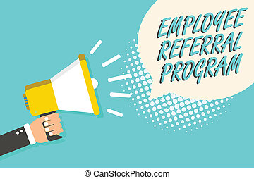 Word writing text Employee Referral Program. Business...
