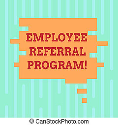 Word writing text Employee Referral Program. Business concept for strategy work encourage employers through prizes Blank Color Speech Bubble in Puzzle Piece Shape photo for Presentation Ads.