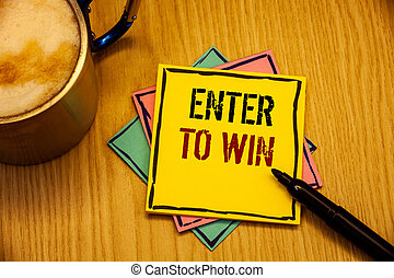 Word writing text Enter To Win. Business concept for Award...