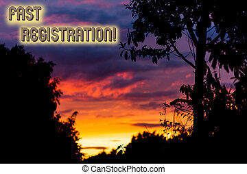 Word writing text Fast Registration. Business concept for Quick method of entering certain information in a register Beautiful sunset sunrise through fresh forest nature wood. Sunlight morning.