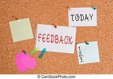 Word writing text Feedback. Business concept for information about reactions to product demonstratings perforanalysisce of task Corkboard color size paper pin thumbtack tack sheet billboard notice board.
