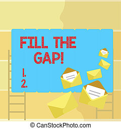 Word writing text Fill The Gap. Business concept for Put he missing part in its right place Solution to the puzzle.