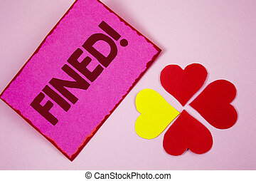 Word writing text Fined Motivational Call. Business concept for No penalty charge for late credit card bill payment written on Sticky note paper on plain Pink background Paper Hearts next to it.