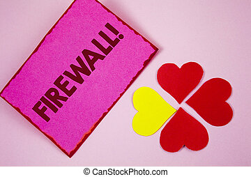 Word writing text Firewall Motivational Call. Business concept for Malware protection prevents internet frauds written on Sticky note paper on plain Pink background Paper Hearts next to it.